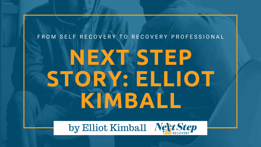 Elliot's Story from Next Step - How Addiction Recovery Gives Back to the Community