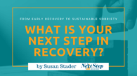 What Is Your Next Step in Addiction Recovery Post Header