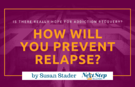 How Will Prevent Relapse?