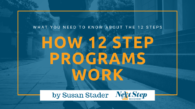 12 Step Addiction Recovery Treatment - Everything You Need to Know: What Is? How It Works? Best for Who? How to Choose?