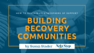 Community Support in Addiction Recovery - Ways to Support the Road to Sobriety: Tips? How to?
