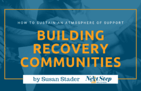 Addiction Recovery Community Building Tips Post Header