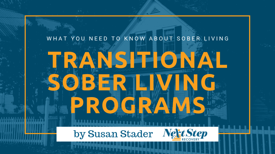 Sober Living Homes for Addiction Recovery - What You Need to Know: What Is? How It Works? Best for Who? How to Choose?
