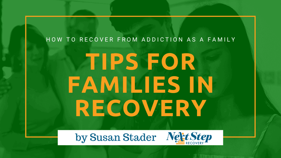 10 Tips for Families in Addiction Recovery Post Header