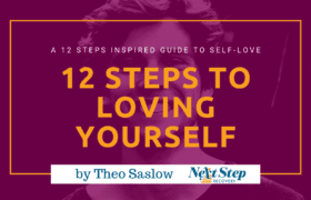 Love Yourself with 12 Steps - Ways the 12 Steps of AA Can Inspire Self Love in Your Life