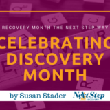 Celebrating Discovery Month with Next Step Recovery Post Header