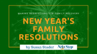 New Year's Family Resolutions for Addiction Recovery Post Header