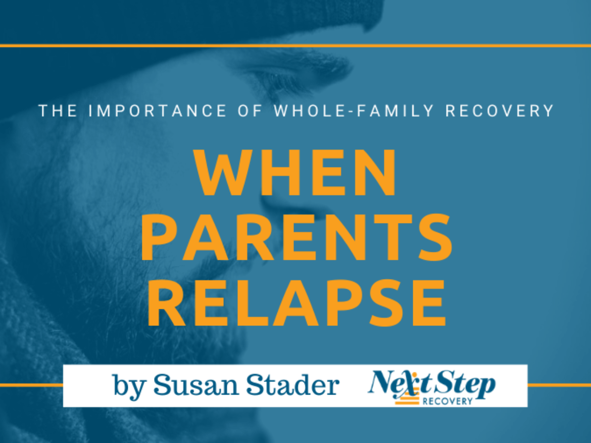 When Parents Relapse - The Importance of Whole Family Recovery Post Header