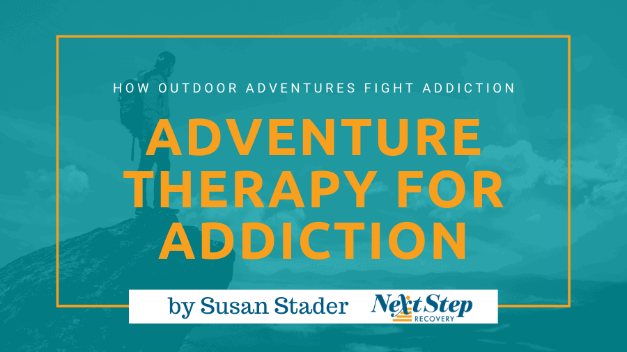 Adventure Therapy for Addiction Treatment Blog Header