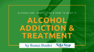 Alcohol Addiction & Alcoholism Treatment Programs - What Alcoholism Is & How to Beat It with Therapy