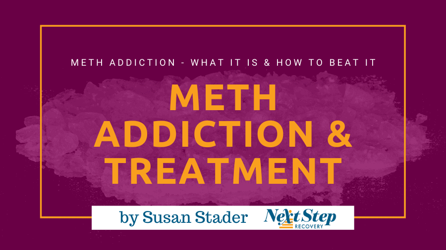 Meth Addiction & Methamphetamine Treatment Programs - What Meth Addiction Is & How to Beat It with Therapy